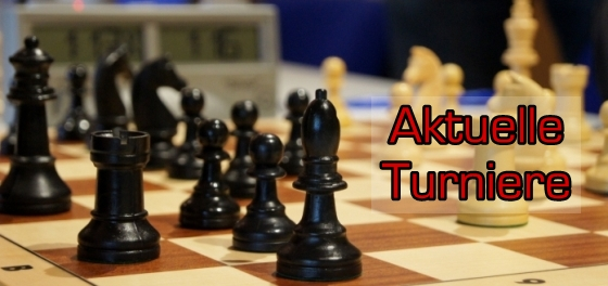 Schachfiguren 1_mini_Textinsert Aktuelle Turniere_BG halbtransparent_Eurostile-dunkelrot